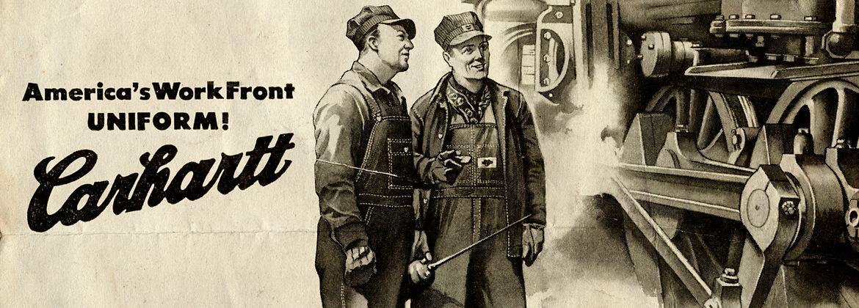 Один из первых рекламных плакатов бренда Carhartt - история бренда Carhartt