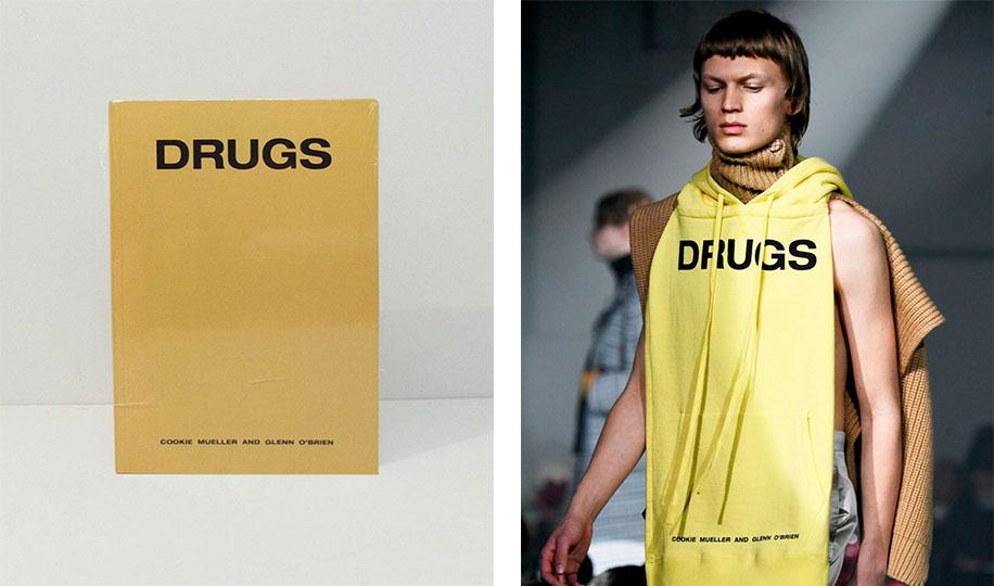 Слева направо: обложка пьесы «Drugs» Гленна О' Брайана и Куки Мюллер, худи с дизайном обложки из коллекции Raf Simons Fall/Winter 2018