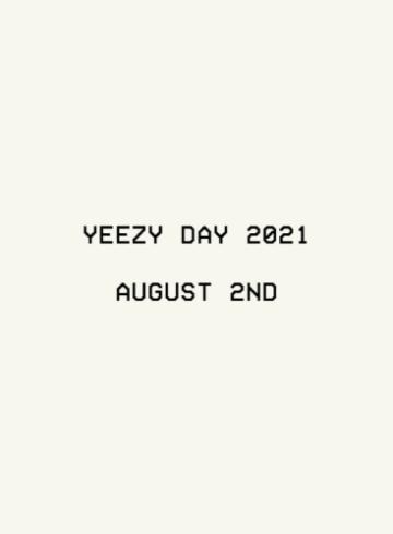 Yeezy Day 2021 - всё о событии и релизах этого года